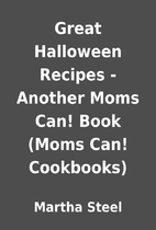 Great Halloween Recipes - Another Moms Can!…