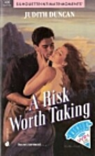 A Risk Worth Taking by Judith Duncan