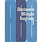 Diccionario Bilingue Ilustrado 3/Illustrated…
