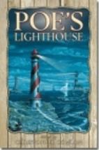 Poe's Lighthouse by Edgar Allan Poe