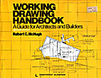 Working Drawing Handbook: A Guide for…