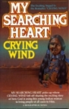 My searching heart by Crying Wind