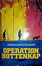 Operation Bottenkap by Anders Leopold…