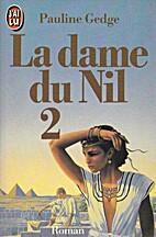 La dame du Nil - tome 2 by Pauline Gedge