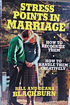 Stress Points in Marriage by Deana Blackburn