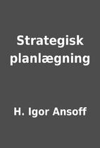 Strategisk planlægning by H. Igor…