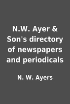 N.W. Ayer & Son's directory of newspapers…