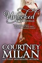 Unlocked by Courtney Milan