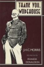 Thank You, Wodehouse by J.H.C. Morris