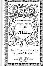 The Odom (Part 1) Allyria & Fueille: Edwin…