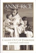 Called Out of Darkness: A Spiritual…