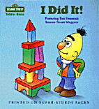 I DID IT! (Sesame Street Toddler Books) by…