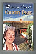 Country Diary: 1998 by Monica Carr