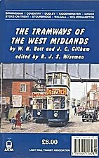 The Tramways of the West Midlands by W.H.…