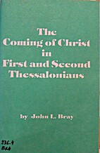 The Coming of Christ in First and Second…