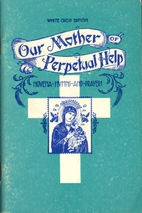 Our Mother Of Perpetual Help: Novena - Hymns…