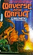 Converse and Conflict by L. Neil Smith