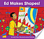 Ed Makes Shapes! by Linda B. Ross