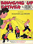 Bringing Up Father starring Maggie and Jiggs…