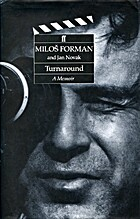 Turnaround: A Memoir by Miloš Forman