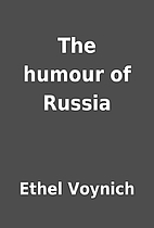 The humour of Russia by Ethel Voynich