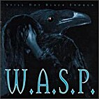 Still Not Black Enough by W.A.S.P.