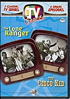 TV Classics: The Lone Ranger and The Cisco…