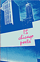 15 Chicago Poets by Richard Friedman