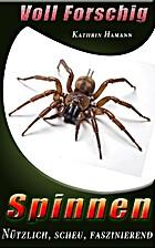 Spinnen - Voll Forschig - Nützlich, scheu,…