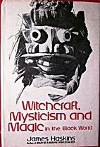 Witchcraft, Mysticism and Magic in the Black…