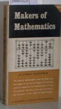 Makers of mathematics by Alfred Hooper