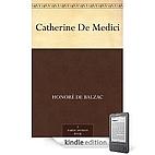 About Catherine de Medici by Honoré de…