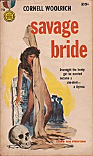 SAVAGE BRIDE by Cornell Woolrich