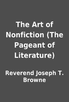 The Art of Nonfiction (The Pageant of…