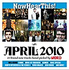 Now Hear This: April 2010