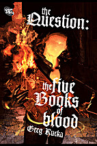 The Question: The Five Books of Blood by…