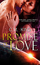 Promise of Love by C. M. King