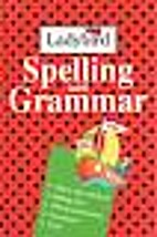 Spelling and Grammar by Dorothy Paull
