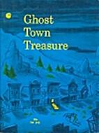 Ghost Town Treasure by Clyde Robert Bulla