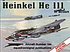 Heinkel He 111 in action - Aircraft No. 184…