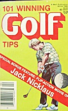 101 Winning Golf Tips by Jared Jay Kullman