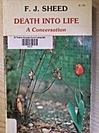 Death into life: A conversation by F. J.…