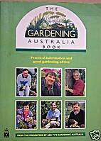The Gardening Australia Book by Colin…