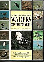 Photographic Guide to the Waders of the…
