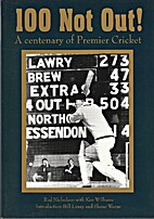 100 Not Out: A Centenary of Premier Cricket…