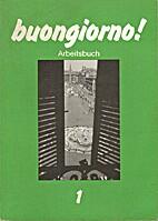 Buongiorno! : Italienisch für Anfänger.…