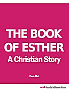 The Book of Esther by Dave Bish
