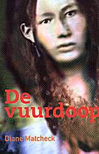 De vuurdoop by Diane Matcheck