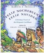 Feliz Nochebuena, Feliz Navidad: Christmas…