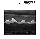 Visions of the Country by Robbie Basho